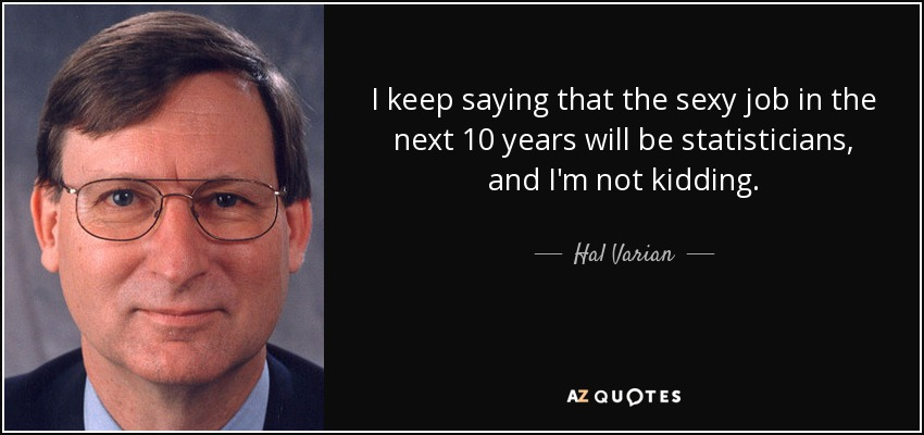 Hal Varian sexy statistician quote
