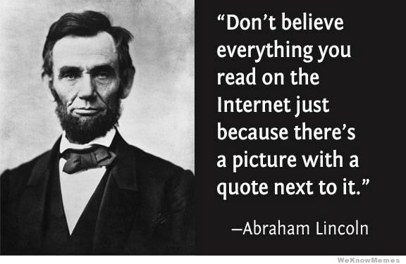 Abraham Lincoln internet quote